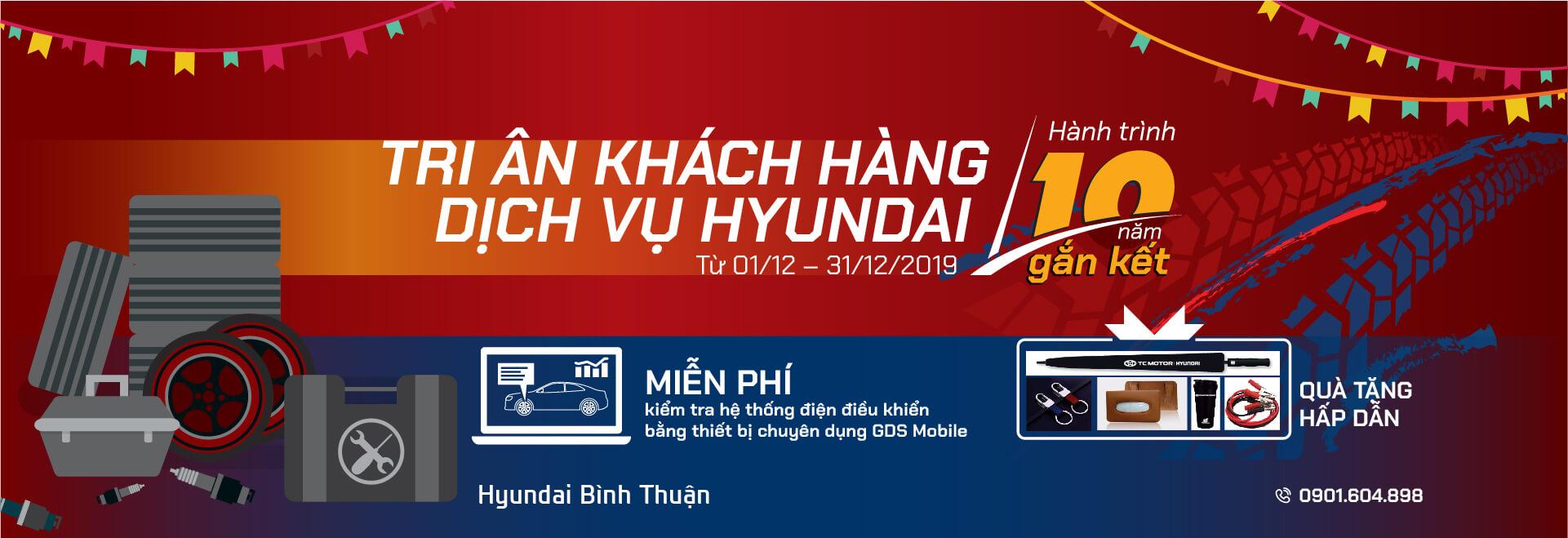 Hyundai Bình Thuận khuyến mãi dịch vụ cuối năm