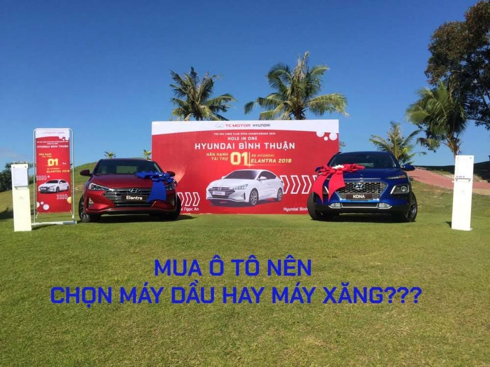 Nên chọn mua ô tô máy dầu hay máy xăng?