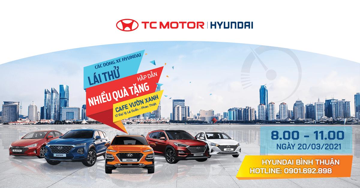 Lái thử & cảm nhận các dòng xe Hyundai tại Phan Thiết